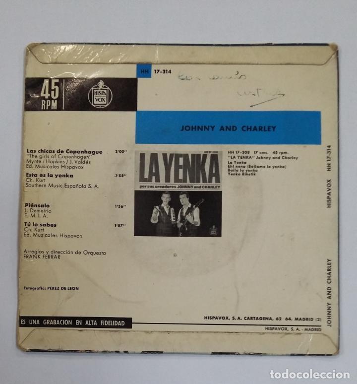 Discos de vinilo: JOHNNY AND CHARLEY. LAS CHICAS DE COPENHAGUE / ESTA ES LA YENKA. TDKDS10 - Foto 2 - 195382123