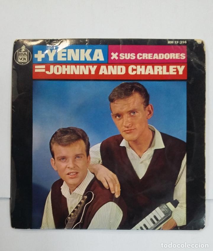 JOHNNY AND CHARLEY. LAS CHICAS DE COPENHAGUE / ESTA ES LA YENKA. TDKDS10 (Música - Discos - Singles Vinilo - Pop - Rock Extranjero de los 50 y 60)