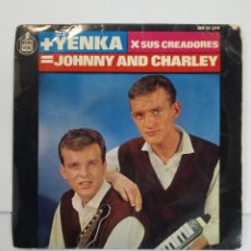 Discos de vinilo: JOHNNY AND CHARLEY. LAS CHICAS DE COPENHAGUE / ESTA ES LA YENKA. TDKDS10. Lote 195382123