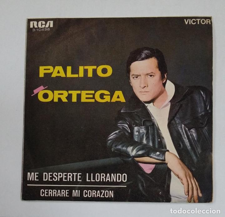 PALITO ORTEGA - ME DESPERTE LLORANDO - SINGLE. TDKDS10 (Música - Discos - Singles Vinilo - Grupos y Solistas de latinoamérica)