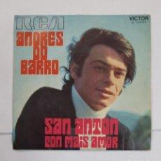 Discos de vinilo: ANDRES DO BARRO. SAN ANTON / CON MAIS AMOR. SINGLE. TDKDS10. Lote 195382702
