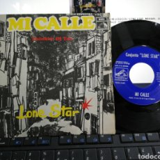 Discos de vinilo: LONE STAR SINGLE MI CALLE 1968. Lote 195384533