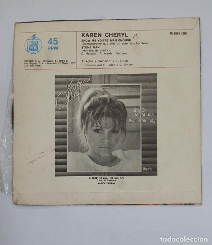 Discos de vinilo: Karen Cheryl - Show Me Youre Man Enough / Stone Man. single. TDKDS10 - Foto 2 - 195384576