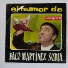 Discos de vinilo: EL HUMOR DE PACO MARTINEZ SORIA. EL TARTAJA. SINGLE. TDKDS10. Lote 195385228