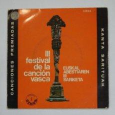 Discos de vinilo: III FESTIVAL DE LA CANCION VASCA. EUSKAL ABESTIAREN III SARIKETA. KANTA SARITUAK. TDKDS10. Lote 195385466