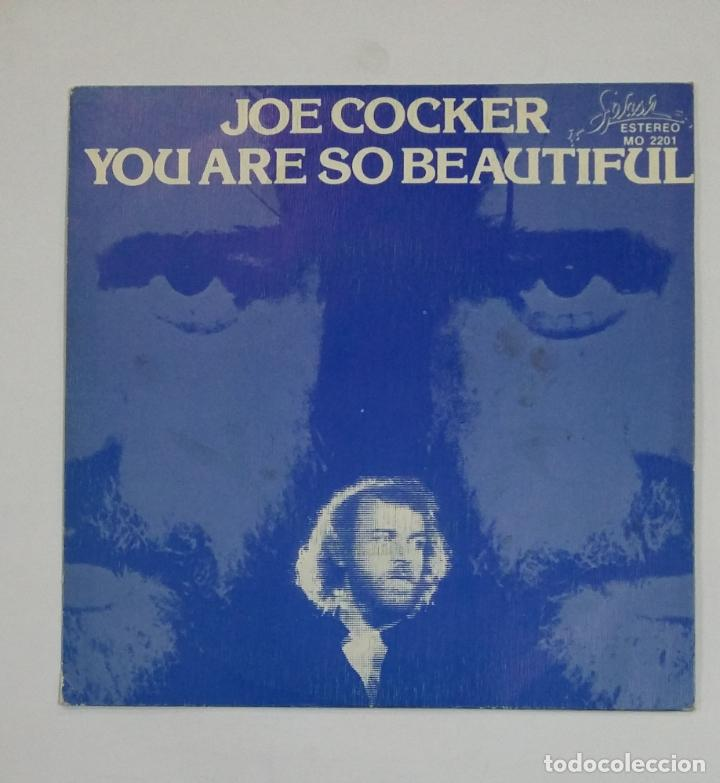 JOE COCKER.- YOU ARE SO BEAUTIFUL. SINGLE. TDKDS10 (Música - Discos - Singles Vinilo - Pop - Rock - Extranjero de los 70)