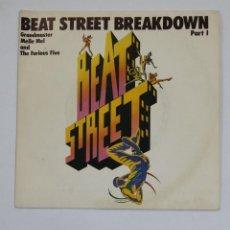 Discos de vinilo: GRANDMASTER MELLE MEL & THE FURIOUS FIVE – BEAT STREET BREAKDOWN. TDKDS10. Lote 195386342