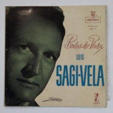 Discos de vinilo: LUIS SAGI-VELA - BODAS DE PLATA. TDKDS10. Lote 195386680