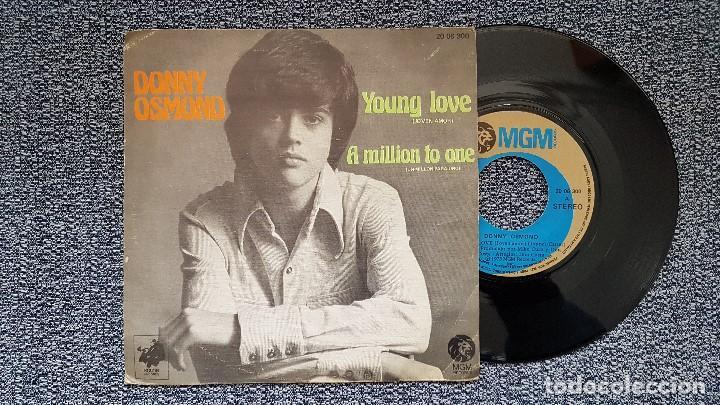 DONNY OSMOND - YOUNG LOVE / A MILLION TO ONE. EDITADO POR MGM. AÑO 1.973 (Música - Discos - Singles Vinilo - Pop - Rock - Extranjero de los 70)