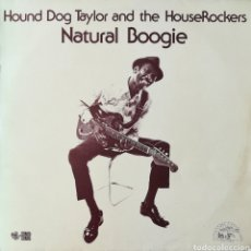 Discos de vinilo: DISCO HOUND DOG TAYLOR AND THE HOUSE ROCKERS. Lote 195387507