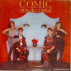 Discos de vinilo: COMIC. OJOS DE CRISTAL. SINGLE PROMOCIONAL LABEL BLANCO UNA SOLA CARA GRABADA. Lote 195391596