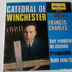 Discos de vinilo: FRANCIS CHARLES, CATEDRAL DE WINCHESTER + 3 EP 1967 ED ESPAÑOLA MARFER. Lote 195391763