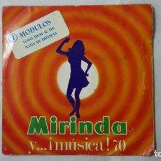 Discos de vinilo: MODULOS - TODO TIENE SU FIN Y NADA ME IMPORTA, AÑO 1970, DISCOS MIRINDA. Lote 195391825