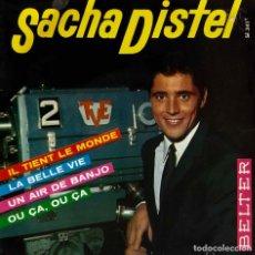 Discos de vinilo: SACHA DISTEL. IL TIENT LE MONDE. EP ESPAÑA. Lote 195392491