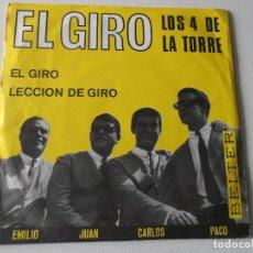 Discos de vinilo: LOS 4 DE LA TORRE - EL GIRO + LECCION DE GIRO - SINGLE 1965. Lote 195393037
