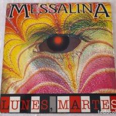 Discos de vinilo: MESSALINA – LUNES, MARTES. Lote 195393040
