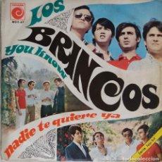 Discos de vinilo: LOS BRINCOS. NADIE TE QUIERE YA. SINGLE. Lote 195393090