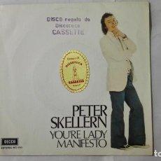 Discos de vinilo: PETER SKELLERN - YOU'RE LADY Y MANIFIESTO, AÑO 1972, DISCOS DECCA. Lote 195393632