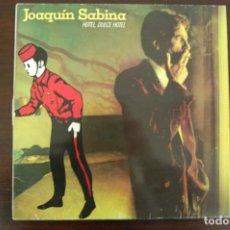 Discos de vinilo: JOAQUÍN SABINA -HOTEL, DULCE HOTEL-. Lote 195393707