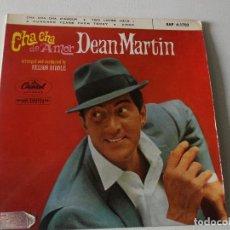 Discos de vinilo: DEAN MARTIN - CHA CHA DE AMOR +3 EP 1963. Lote 195393798