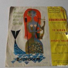 Discos de vinilo: ARTURO MILLÁN Y ORQUESTA* ?– II FESTIVAL ESPAÑOL DE LA CANCIÓN - BENIDORM, COMUNICANDO, 1960. Lote 195394111