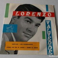 Discos de vinilo: LORENZO VALVERDE: SUKIYAKI / LOS COMEDIANTES / COMO UN DÍA EL AMOR / SOBRE EL AGUA. Lote 195394442
