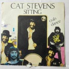 Discos de vinilo: CAT STEVENS - SITTING Y CRAB DANCE, DISCOS ISLAND, AÑO 1972. Lote 195394642
