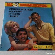 Discos de vinilo: LOS TRES SUDAMERICANOS / MARIONETAS EN LA CUERDA + 3 (EP 1967). Lote 195394762