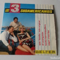 Discos de vinilo: LOS TRES 3 SUDAMERICANOS EP BELTER 1965 EL ORANGUTAN/ QUE FAMILIA MAS ORIGINAL/ CAPRI C'EST FINI +1. Lote 195394958
