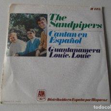 Discos de vinilo: THE SANDPIPERS. CANTAN EN ESPAÑOL. GUANTANAMERA/LOUIE LOUIE. HISPAVOX 1966. Lote 195395136