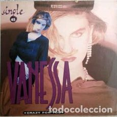 Discos de vinilo: VANESSA - CRAZY FOR YOU - MAXI-SINGLE DON DISCO 1988. Lote 195396750