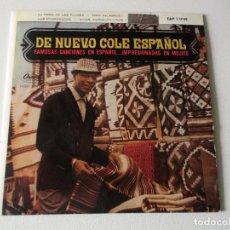 Discos de vinilo: NAT KING COLE ·· LA FERIA DE LAS FLORES / TRES PALABRAS / LAS CHAPANECAS / ADIOS MARIQUITA LINDA (EP. Lote 195403730