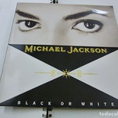 Discos de vinilo: MICHAEL JACKSON - BLACK OR WHITE - MAXI SINCLE -EDICION ESPAÑOLA - N. Lote 195404493