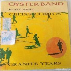 Discos de vinilo: OYSTER BAND FEAT. CELTAS CORTOS - GRANITE YEARS DRO - 1992. Lote 195409201