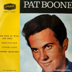 Discos de vinilo: PAT BOONE - THE DAYS OF WINE AND ROSES + 3 RARO EP EDITADO EN ESPAÑA EL AÑO 1963 EXCELENTE ESTADO. Lote 195409551