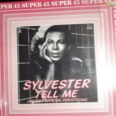 Discos de vinilo: SYLVESTER-TELL ME/ALL I NEED. Lote 195410395