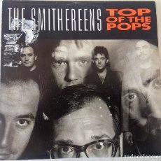 Discos de vinilo: THE SMITHEREENS - TOP OF THE POPS CAPITOL PROMOCIONAL - 1991. Lote 195412741