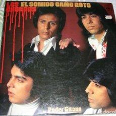 Discos de vinilo: LP VINILO LOS CHORBOS , EL SONIDO CAÑO ROTO , PODER GITANO. Lote 195413437