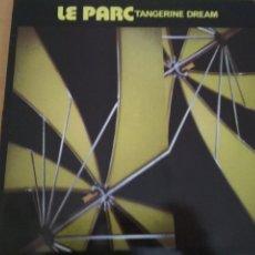 Discos de vinilo: TANGERINE DREAM LE PARC LP SPAIN. Lote 242066160