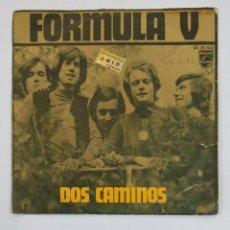 Discos de vinilo: FORMULA V - DOS CAMINOS / ME FALTA SU AMOR - SINGLE. TDKDS10. Lote 195418478