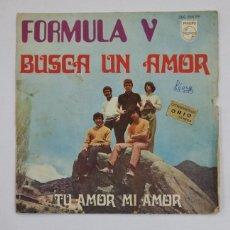 Discos de vinilo: FORMULA V. BUSCA UN AMOR. TU AMOR MI AMOR. SINGLE. TDKDS10. Lote 195418552