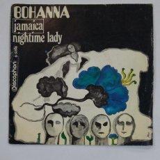 Discos de vinilo: BOHANNA - JAMAICA / NIGHTIME LADY. SINGLE. TDKDS10. Lote 195418765
