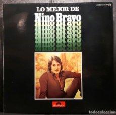 Discos de vinilo: NINO BRAVO - LO MEJOR DE NINO BRAVO - LP - ESPAÑA - POLYDOR - 1976 - EXCELENTE - NO CORREOS. Lote 195420123