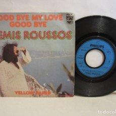 Discos de vinilo: DEMIS ROUSSOS - GOODBYE, MY LOVE, GOODBYE - SINGLE - 1973 - FRANCE - VG/VG. Lote 195422651