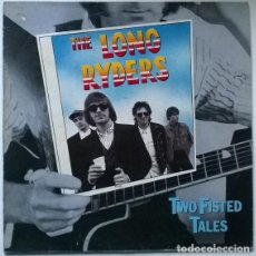 Discos de vinilo: LONG RYDERS. TWO FISTED TALES. ISLAND, SPAIN 1987 LP. Lote 195422670