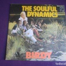 Discos de vinilo: THE SOULFUL DYNAMICS SG PHILIPS 1971 - BIRDY +1 POP 70'S - SIN APENAS USO. Lote 195424043