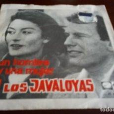Discos de vinilo: LOS JAVALOYAS - UN HOMBRE Y UNA MUJER - SINGLE. Lote 195425515