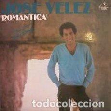Discos de vinilo: JOSÉ VÉLEZ – ROMANTICA (ESPAÑA, 1977). Lote 195427286
