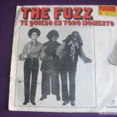 Discos de vinilo: THE FUZZ SG COLUMBIA 1971 - TE QUIERO EN TODO MOMENTO +1 SOUL FUNK 70'S . Lote 195428376