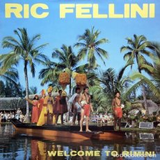 Discos de vinilo: RIC FELLINI - WELCOME TO RIMINI - MAXI-SINGLE SPAIN 1984. Lote 195435236